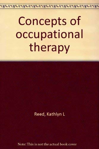 9780683072006: Concepts of occupational therapy