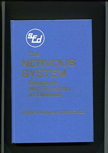 The Nervous System,: Robertson, David, Md.,