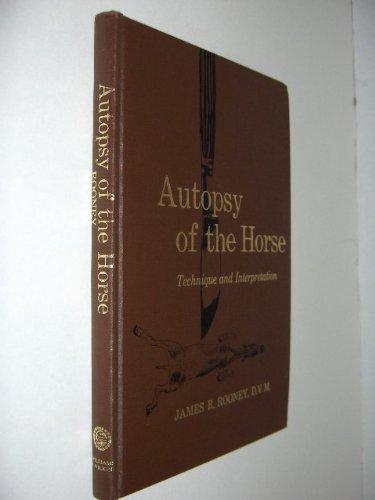 9780683073447: Autopsy of the Horse: Technique and Interpretation