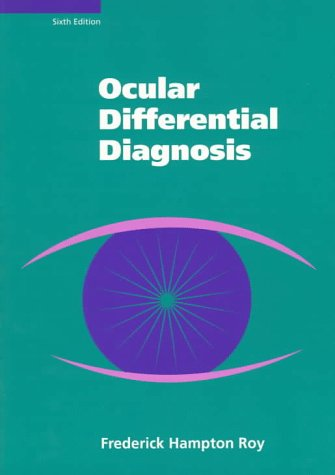 Ocular Differential Diagnosis: Roy, Frederick Hampton