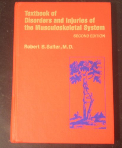 9780683075007: Textbook of Disorders and Injuries of the Musculoskeletal System: An Introduction to Orthopaedics, Fractures and Joint Injuries, Rheumatology