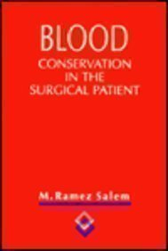 9780683075311: Blood Conservation in the Surgical Patient