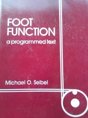 9780683076516: Foot Function: A Programmed Text