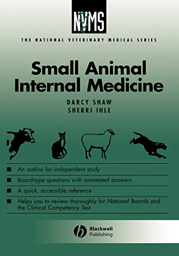 NVMS Small Animal Internal Medicine (Paperback): D. Shaw, Sherri Ihle