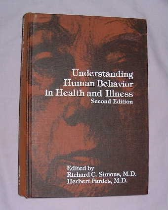 9780683077407: Understanding human behavior in health and illness