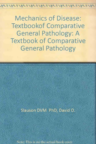 9780683077438: Mechanisms of Disease: A Textbook of Comparative General Pathology
