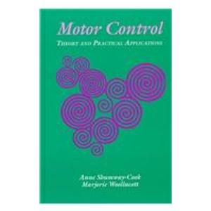 9780683077575: Motor Control, Theory and Practical Applications