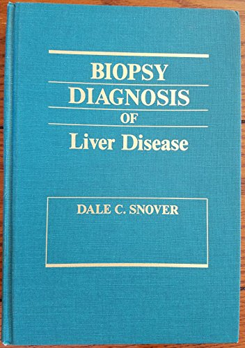 9780683078152: Biopsy Diagnosis of Liver Disease
