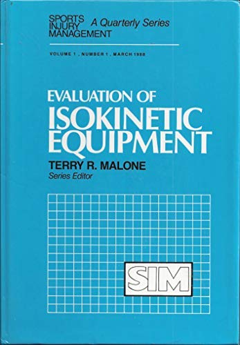 9780683078602: Evaluation of Isokinetic Equipment (Sports Injury Management)