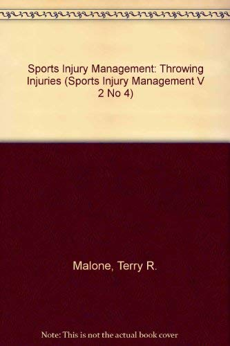 9780683078688: Throwing Injuries (Sports Injury Management V 2 No 4)