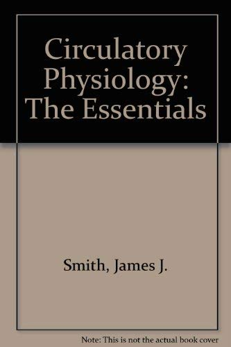 9780683078862: Circulatory Physiology: The Essentials