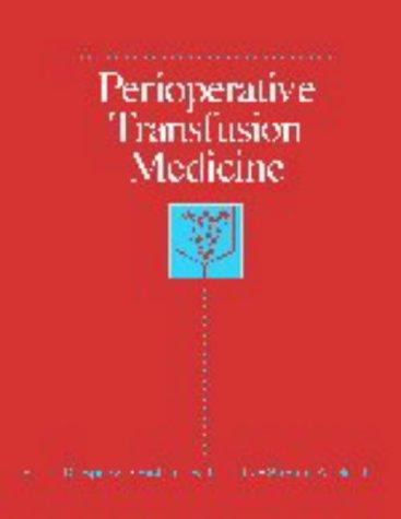 9780683078923: Perioperative Transfusion Medicine