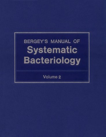 Bergey's Manual of Systematic Bacteriology (Vol. 2): John G. Holt;