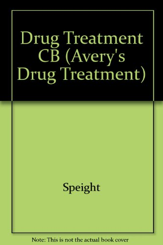 9780683078947: Avery's Drug Treatment: Principles and Practice of Clinical Pharmacology and Therapeutics