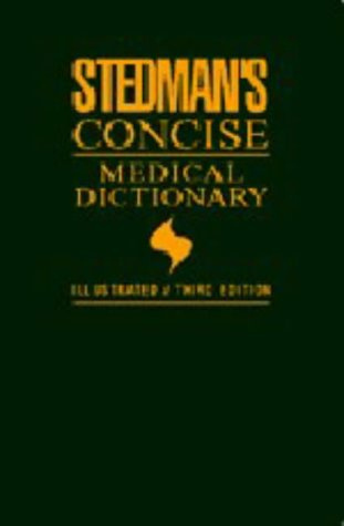 9780683079173: Stedman's Concise Medical Dictionary: Illustrated (Stedman's Medical Dictionary for the Health Professions and Nursing)