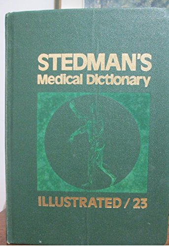 9780683079241: Stedman's medical dictionary, illustrated: A vocabulary of medicine and its allied sciences, with pronunciations and derivations
