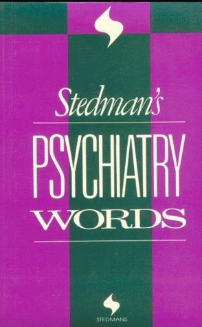 Stedman's Psychiatry Words: Stedmans