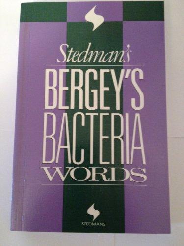 Stedman s Bergey s Bacteria Words: Editors