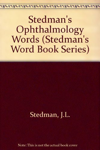 9780683079524: Stedman's Ophthalmology Words (Stedman's Word Book Series)
