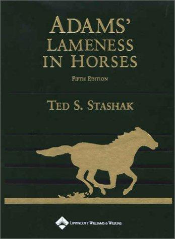 9780683079814: Stashak: Adams Lameness in Horses