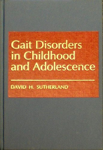 9780683080261: Gait Disorders in Childhood and Adolescence