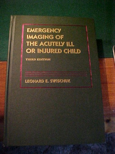 9780683080483: Emergency Imaging of the Acutely Ill or Injured Child