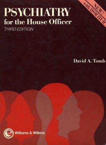 Psychiatry for the House Officer (Third Edition): David A. Tomb
