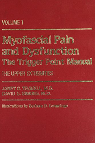 9780683083668: Myofascial Pain and Dysfunction, Vol. 1: The Trigger Point Manual, The Upper Extremities