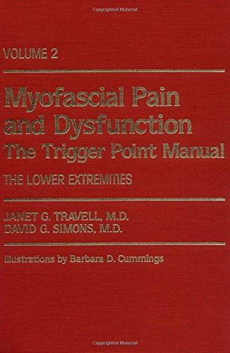 9780683083675: Myofascial Pain and Dysfunction: The Trigger Point Manual; Vol. 2., The Lower Extremities [Hardcover] [Oct 09, 1992] Janet G. Travell and David G. Simons