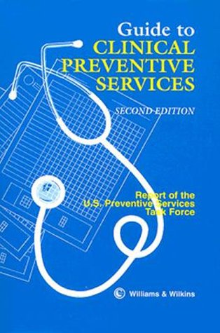 9780683085082: Guide to Clinical Preventive Services: Report of the U S Preventive Services Task Force