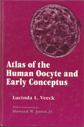 9780683085891: Atlas of the Human Oocyte and Early Conceptus