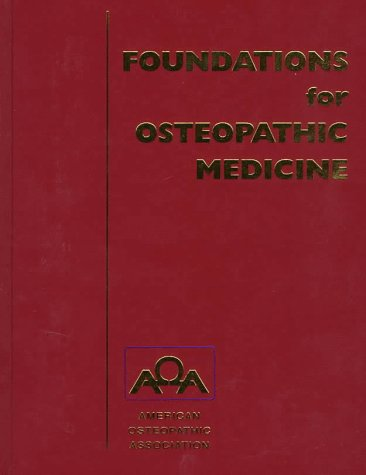 Foundations for osteopathic medicine: amazon. Co. Uk: american.