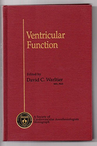 9780683087949: Ventricular Function (A Society of Cardiovascular Anesthesiologists monograph)