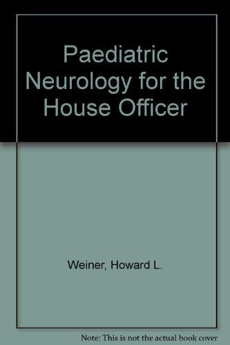 9780683089035: Paediatric Neurology for the House Officer