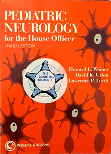 9780683089042: Pediatric Neurology for the House Officer (Pediatric House Officer Series)