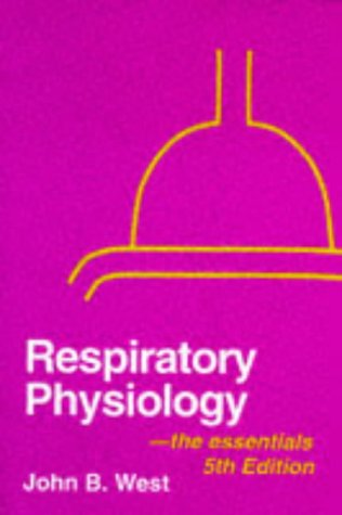 9780683089370: Respiratory Physiology: The Essentials