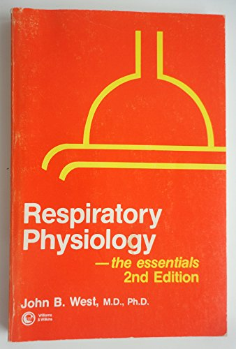 9780683089387: RESPIRATORY PHYSIOLOGY--THE ESSENTIALS