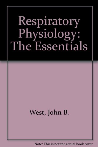 9780683089400: Respiratory Physiology: The Essentials