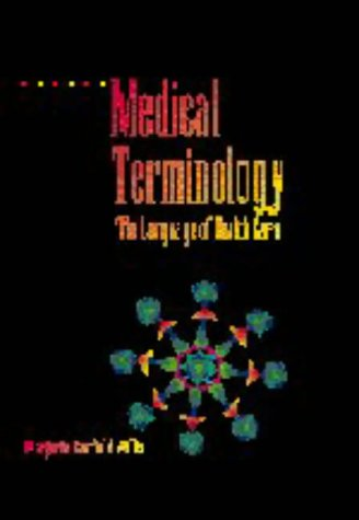 9780683090550: Medical Terminology: The Language of Health Care
