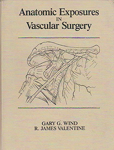 9780683091403: Anatomic Exposures in Vascular Surgery (Books)