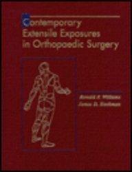 Contemporary Extensile Exposures in Orthopaedic Surgery: Ronald P. Williams