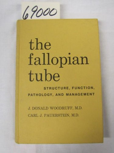 9780683092394: Fallopian Tube: Structure, Function, Pathology and Management