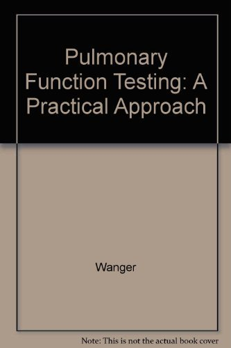 9780683178340: Pulmonary Function Testing: A Practical Approach