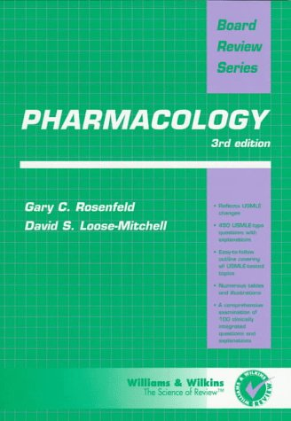 BRS Pharmacology (Board Review Series): Gary C. Rosenfeld