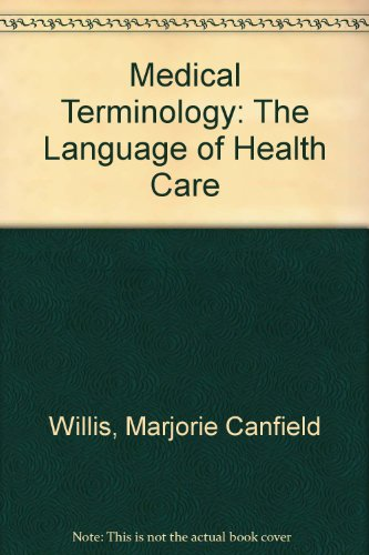 9780683180817: Medical Terminology: The Language of Health Care