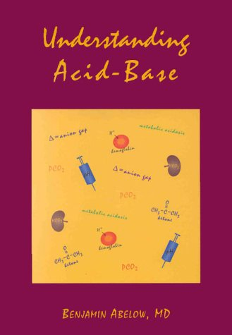 9780683182729: Understanding Acid Base: (Understanding Acid Base (Abelow))