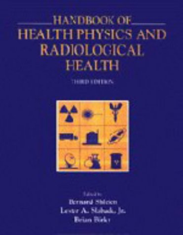 Handbook of Health Physics and Radiological Health: Shleien