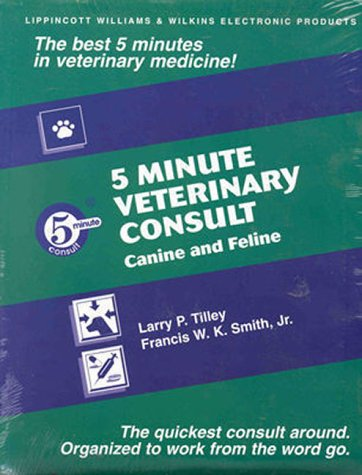 9780683300499: The 5-Minute Veterinary Consult: Canine and Feline on CD-ROM (The 5-Minute Consult Series)
