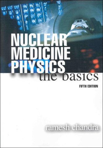 9780683300925: Nuclear Medicine Physics: The Basics