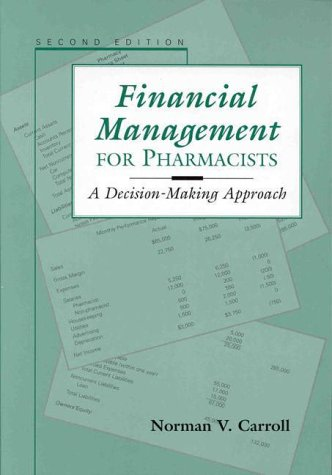 9780683301199: Financial Management for Pharmacists: A Decision-Making Approach